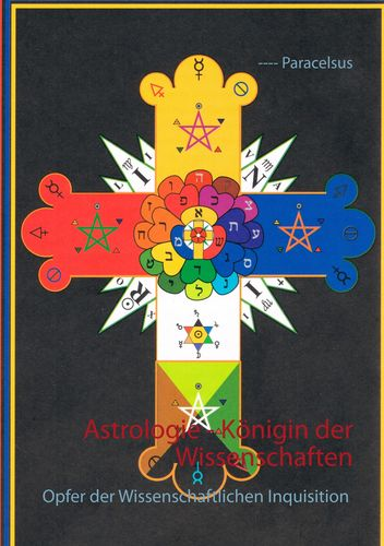 Astrologie - Königin der Wissenschaften