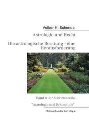 Astrologie und Recht - Die astrologische Beratung - eine Herausforderung