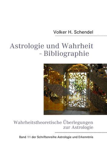 Astrologie und Wahrheit - Wahrheitstheoretische Überlegungen zur Astrologie