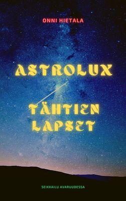 Astrolux - Tähtien lapset