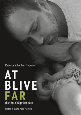 At blive FAR til et for tidligt født barn