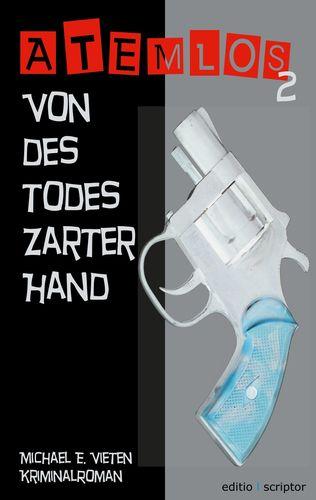 Atemlos - Von des Todes zarter Hand