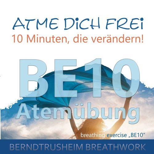 Atme dich frei - 10 Minuten, die verändern!