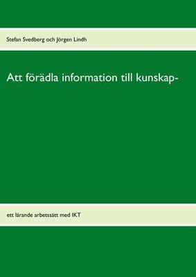 Att förädla information till kunskap-
