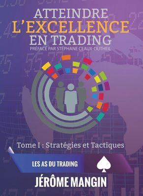 Atteindre l'excellence en trading