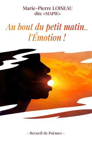 Au bout du petit matin... l'Emotion !