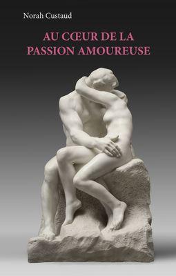 Au coeur de la passion amoureuse