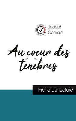 Au coeur des ténèbres de Joseph Conrad (fiche de lecture et analyse complète de l'oeuvre)