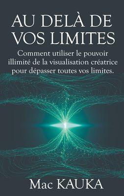 Au delà de vos limites