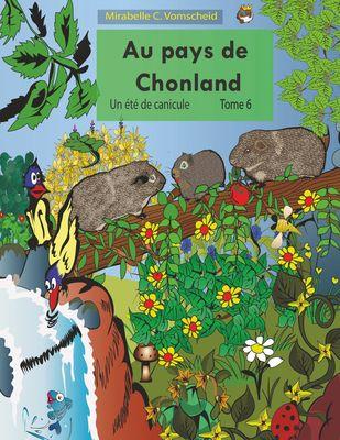 Au pays de Chonland, Un été de canicule