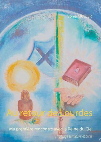 Au retour de Lourdes