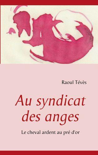 Au syndicat des anges