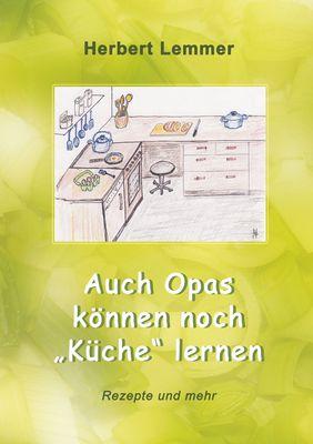 """Auch Opas können noch """"Küche"""" lernen"""