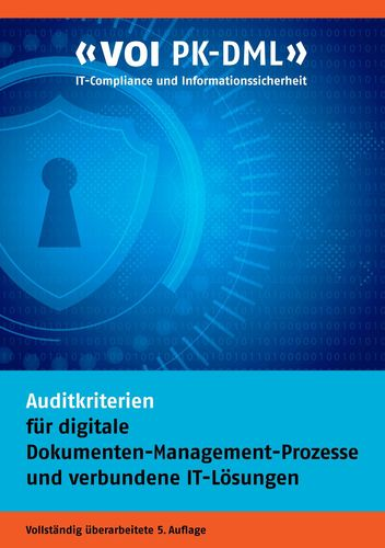 Auditkriterien für digitale Dokumenten-Management-Prozesse und verbundene IT-Lösungen