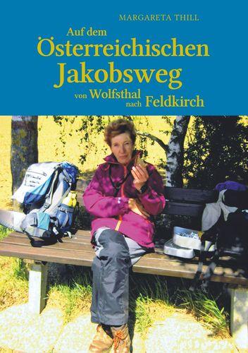 Auf dem Östereichischen Jakobsweg von Wolfsthal nach Feldkirch