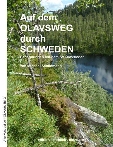 Auf dem Olavsweg durch Schweden