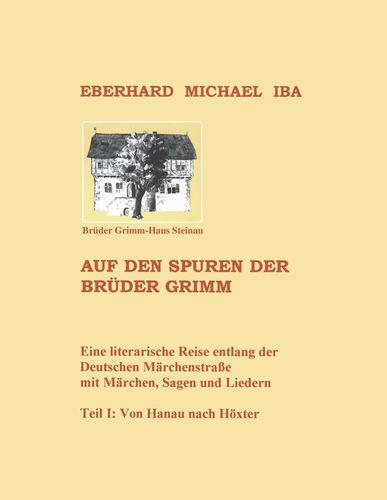 Auf den Spuren der Brüder Grimm