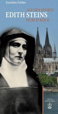 Auf den Spuren Edith Steins durch Köln