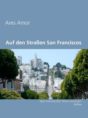 Auf den Straßen San Franciscos