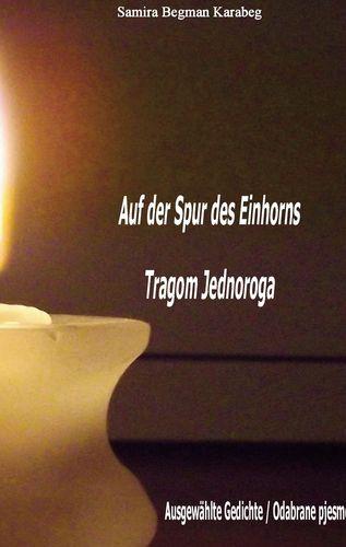 Auf der Spur des Einhorns / Tragom Jednoroga