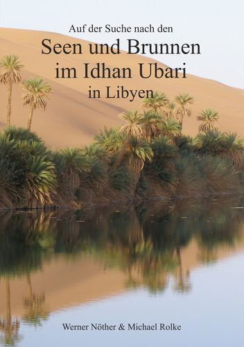 Auf der Suche nach den Seen und Brunnen  im Idhan Ubari