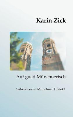 Auf guad Münchnerisch