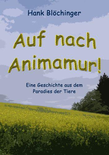 Auf nach Animamur!