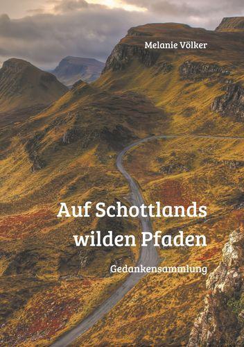 Auf Schottlands wilden Pfaden