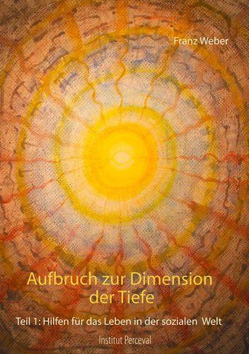 Aufbruch zur Dimension der Tiefe