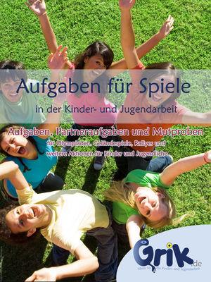 Aufgaben für Spiele in der Kinder- und Jugendarbeit