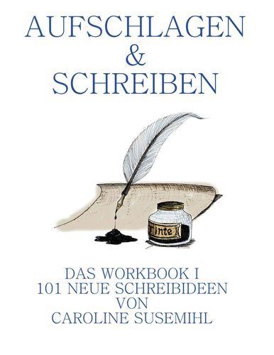 Aufschlagen und Schreiben Das Workbook 1