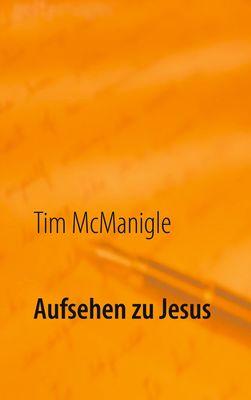 Aufsehen zu Jesus