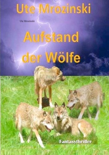 Aufstand der Wölfe!