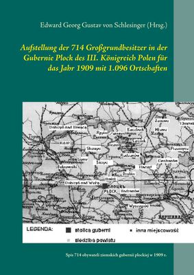 Aufstellung der 714 Großgrundbesitzer in der Gubernie Plock des III. Königreich Polen für das Jahr 1909 mit 1.096 Ortschaften