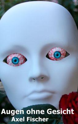 Augen ohne Gesicht