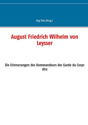 August Friedrich Wilhelm von Leysser