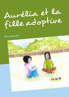Aurélia et la fille adoptive