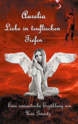 Aurelia - Liebe in teuflischen Tiefen