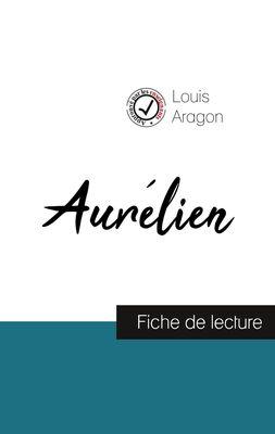 Aurélien de Louis Aragon (fiche de lecture et analyse complète de l'oeuvre)