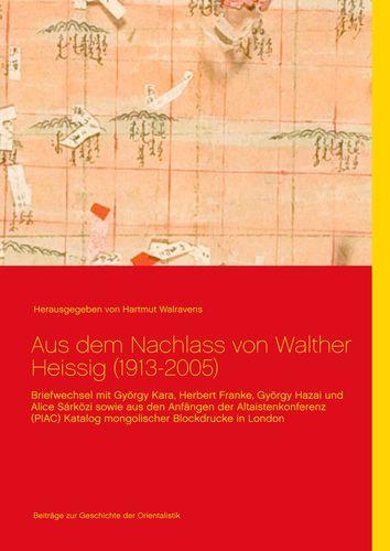 Aus dem Nachlass von Walther Heissig (1913-2005)