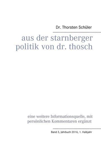 Aus der Starnberger Politik von Dr. Thosch