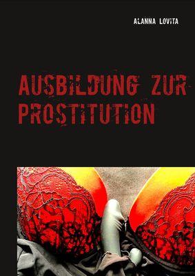 Ausbildung zur Prostitution