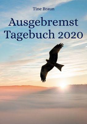 Ausgebremst Tagebuch 2020