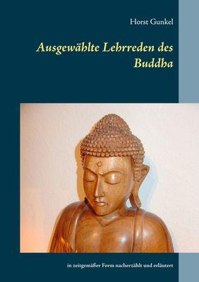 Ausgewählte Lehrreden des Buddha