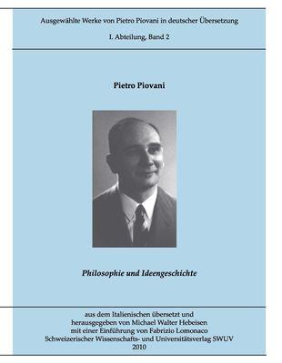 Ausgewählte Werke von Pietro Piovani in deutscher Sprache, Bd. 2