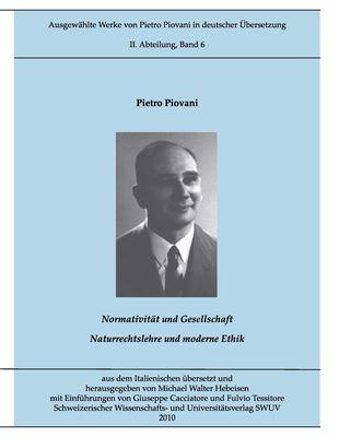 Ausgewählte Werke von Pietro Piovani in deutscher Sprache, Bd. 6