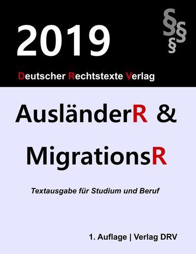 Ausländerrecht und Migrationsrecht