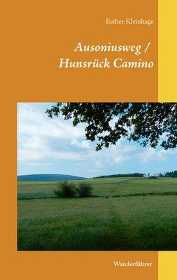 Ausoniusweg / Hunsrück Camino