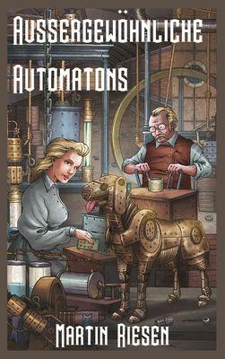 Aussergewöhnliche Automatons