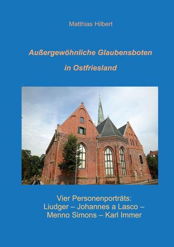 Außergewöhnliche Glaubensboten in Ostfriesland